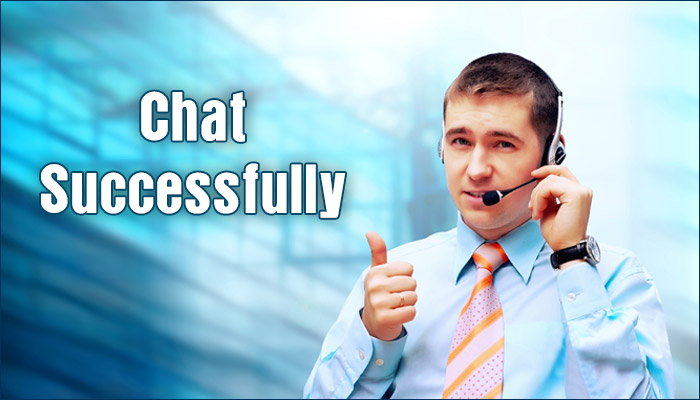 How to Successfully Chat With Customers