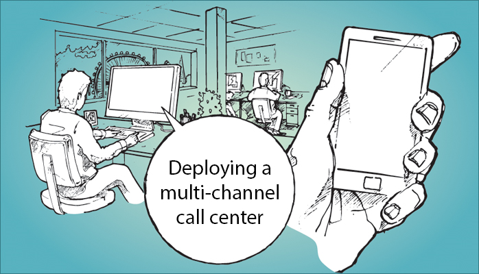 5 Challenges in Deploying a Multi-channel Call Center