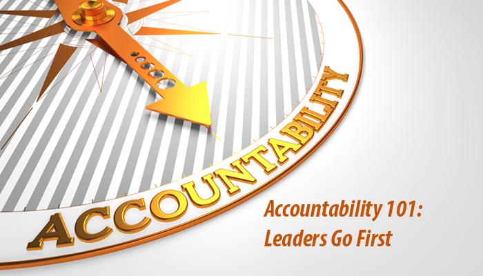 Accountability 101: Leaders Go First