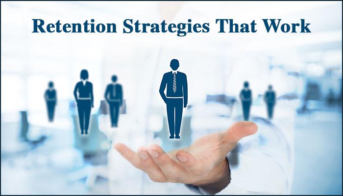 Retention Strategies That Work