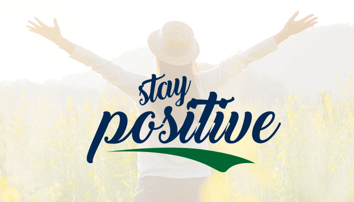 Stay Positive During Pandemic