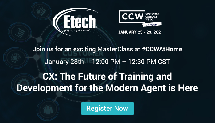 CX: The Future of Training and Development for the Modern Agent is Here