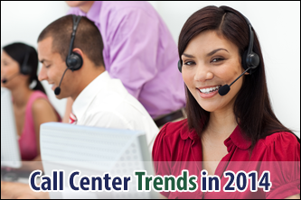 Call Center Trends To Look For in 2014
