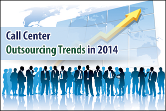 Contact Center Outsourcing Trends in 2014