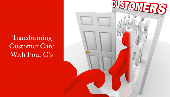 Transforming Customer Care with Four C's