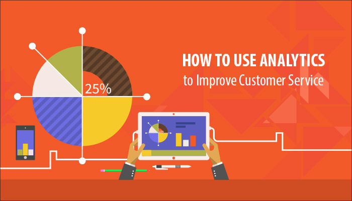 How to Use Analytics to Improve Customer Service