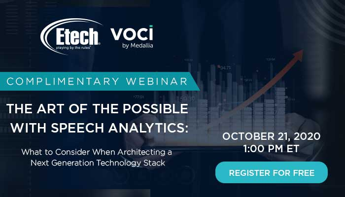 The Art of the Possible with Speech Analytics: What to Consider When Architecting a Next Generation Technology Stack